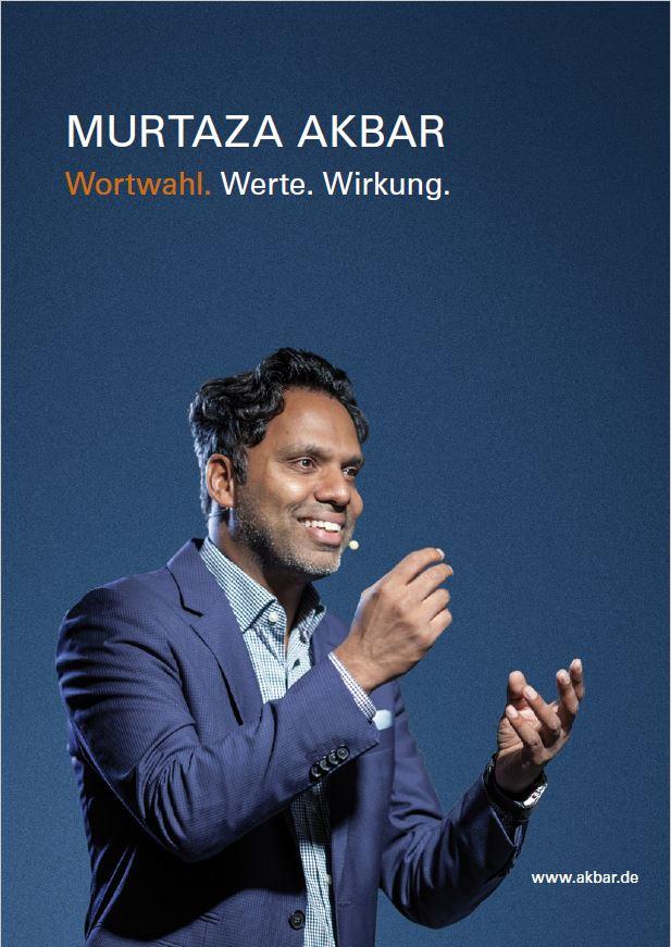 Premium Infomaterial zu Keynote-Speaker, Kommunikationsexperte & Hochschuldozent Murtaza Akbar
